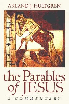 Image for The Parables of Jesus: A Commentary (The Bible in Its World)