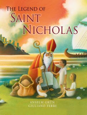The Legend of St. Nicholas, Anselm Grn