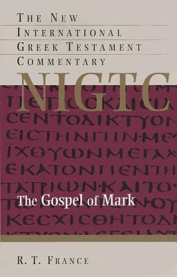 Image for NIGTC The Gospel of Mark (The New International Greek Testament Commentary)