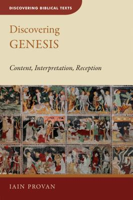 Image for Discovering Genesis: Content, Interpretation, Reception (Discovering Biblical Texts (DBT))