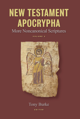 Image for New Testament Apocrypha: More Noncanonical Scriptures (Volume 2)