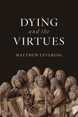 Image for Dying and the Virtues