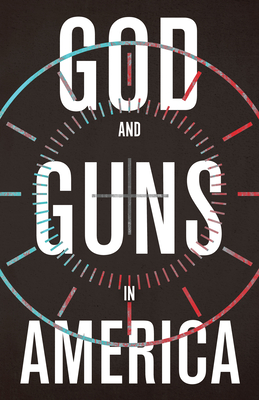 Image for God and Guns in America