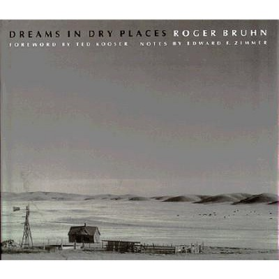 Image for Dreams in Dry Places (Great Plains Photography)