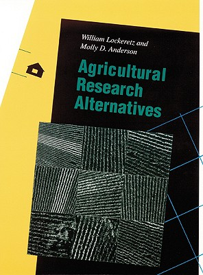 Image for Agricultural Research Alternatives (Our Sustainable Future)