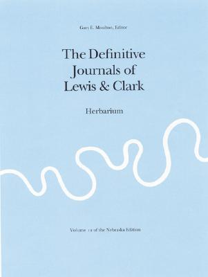 Image for The Journals of the Lewis and Clark Expedition, Volume 12: Herbarium of the Lewis and Clark Expedition