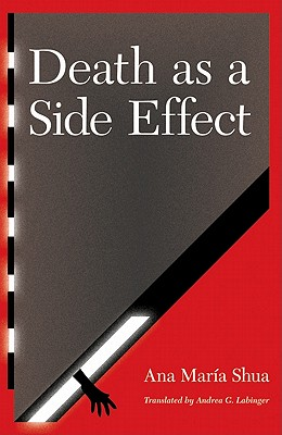 Image for Death as a Side Effect (Latin American Women Writers)