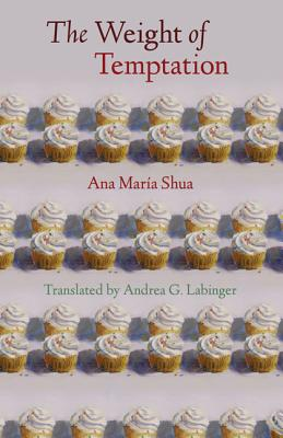 Image for The Weight of Temptation (Latin American Women Writers)