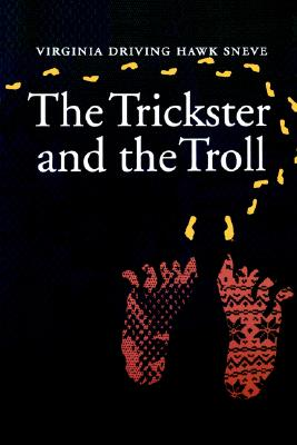 Image for The Trickster and the Troll (First Edition)