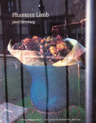 Phantom Limb (American Lives), Sternburg, Janet