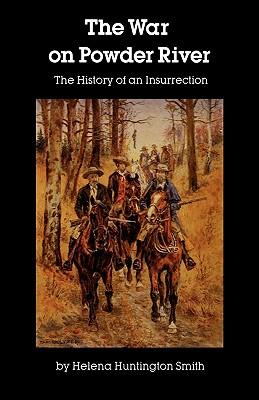 War on Powder River, H. H. Smith
