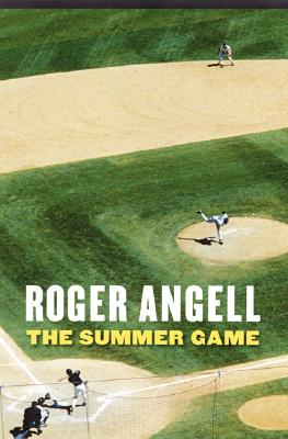 The Summer Game (Bison Book), Roger Angell