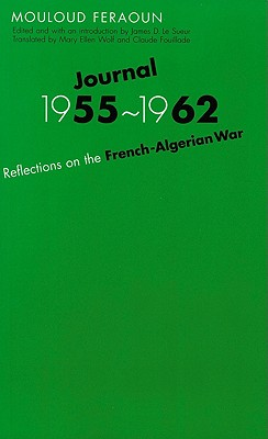 Image for JOURNAL 1955-1962 REFLECTIONS ON THE FRENCH-ALGERIAN WAR