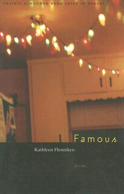 Image for Famous (Prairie Schooner Book Prize in Poetry)