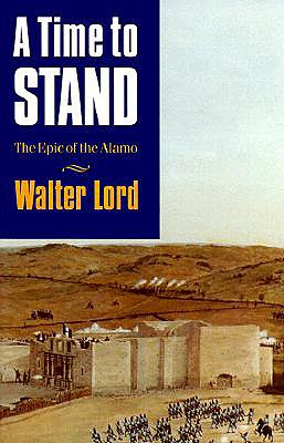 Image for TIME TO STAND: THE EPIC OF THE ALAMO
