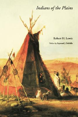 Indians of the Plains, Lowie, Robert H.; DeMallie, Raymond J. [preface]