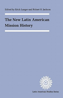Image for The New Latin American Mission History (Latin American Studies)
