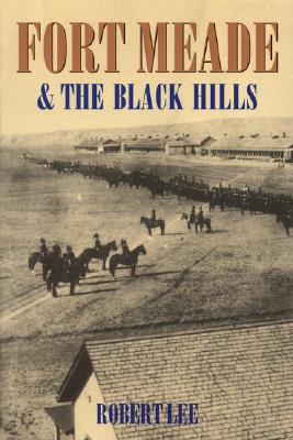 Image for Fort Meade and the Black Hills