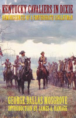 Image for Kentucky Cavaliers in Dixie: Reminiscences of a Confederate Cavalryman