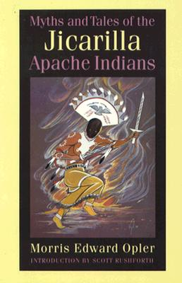 Image for Myths and Tales of the Jicarilla Apache Indians (Sources of American Indian Oral Literature)