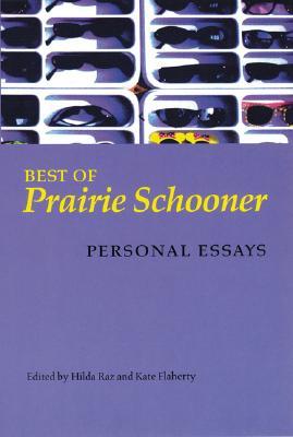 "Best of ""Prairie Schooner"": Personal Essays"