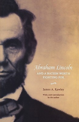 Image for Abraham Lincoln and a Nation Worth Fighting For