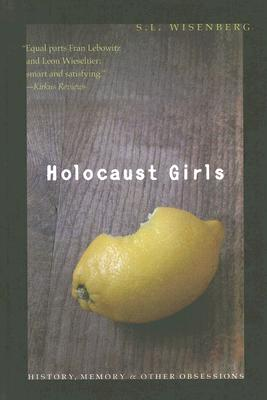 Image for Holocaust Girls: History, Memory, and Other Obsessions