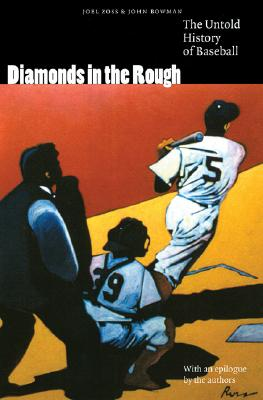Image for Diamonds in the Rough: The Untold History of Baseball