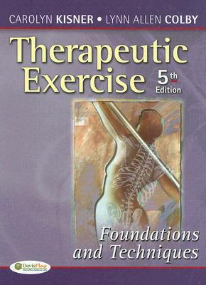 Image for Therapeutic Exercise: Foundations and Techniques (Therapeutic Exercise: Foundations & Techniques) (5th edition) (Therapeudic Exercise: Foundations and Techniques)