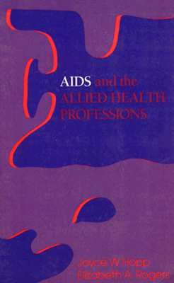 Image for AIDS AND THE ALLIED HEALTH PROFESSIONS