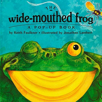 Image for The Wide-Mouthed Frog (A Pop-Up Book)