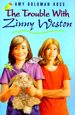 Image for The Trouble with Zinny Weston