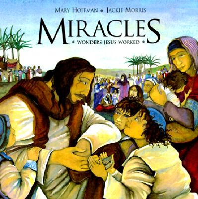 Image for Miracles: Wonders Jesus Worked