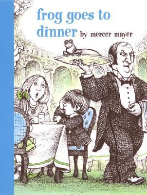 Frog Goes to Dinner, Mayer, Mercer