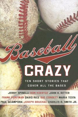 Image for Baseball Crazy: Ten Short Stories that Cover All the Bases