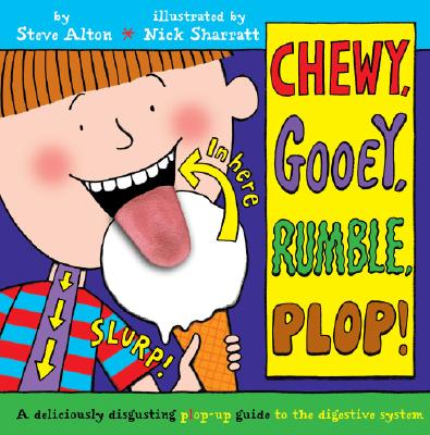 Image for Chewy, Gooey, Rumble, Plop!