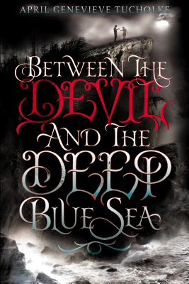 Image for Between The Devil And The Deep Blue Sea