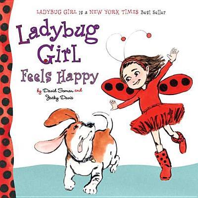 Image for Ladybug Girl Feels Happy