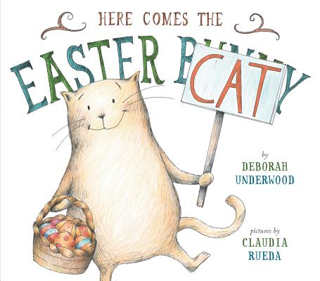 HERE COMES THE EASTER CAT, UNDERWOOD, DEBORAH