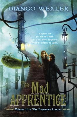 Image for The Mad Apprentice: The Forbidden Library: Volume 2