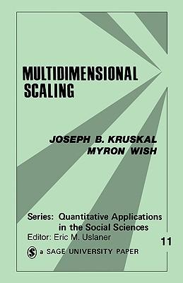 Multidimensional Scaling (Quantitative Applications in the Social Sciences), Kruskal, Joseph B.; Wish, Myron