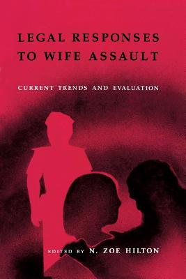 Image for Legal Responses to Wife Assault: Current Trends and Evaluation