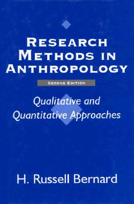 Image for Research Methods in Anthropology: Qualitative and Quantitative Approaches