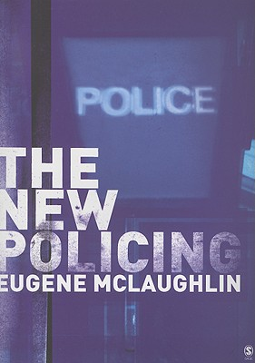The New Policing, McLaughlin, Eugene