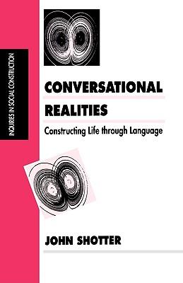 Image for Conversational Realities: Constructing Life through Language