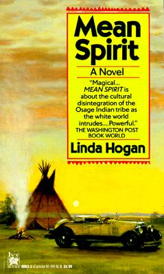 Mean Spirit, LINDA HOGAN
