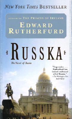 Russka: The Novel of Russia, EDWARD RUTHERFURD