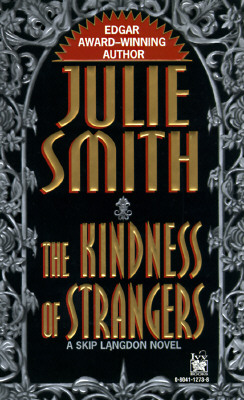 Kindness of Strangers, Smith, Julie