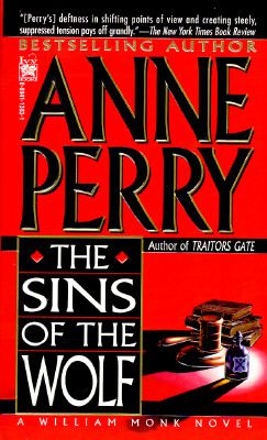 "Sins of the Wolf (William Monk Novels (Paperback)), ""Perry, Anne"""