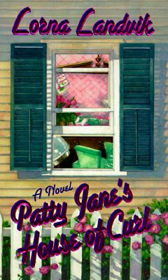 Patty Jane's House of Curl, LORNA LANDVIK